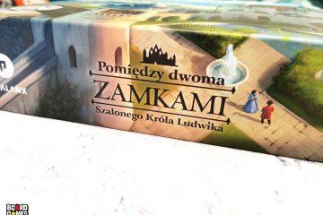 Pomiędzy Dwoma Zamkami Szalonego Króla Ludwika | Board Games Addiction