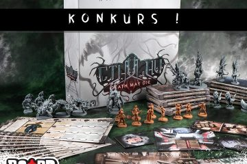 Cthulhu Death May Die Kampania 2 | Board Games Addiction